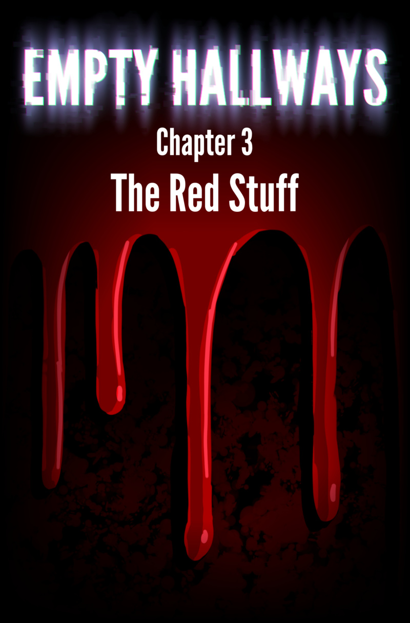 Chapter 3: The Red Stuff